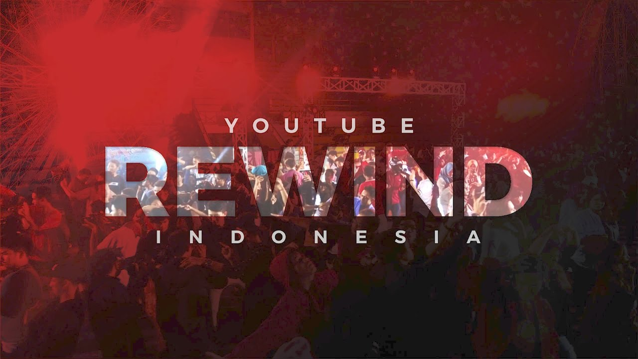 Youtube Rewind Indonesia 2017 : 10 Video Youtube Terpopuler di Indonesia