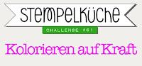 http://stempelkueche-challenge.blogspot.de/2017/01/stempelkuche-challenge-61-kolorieren.html