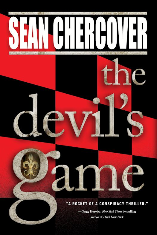 Excerpt: The Devil's Game by Sean Chercover - July 27, 2015