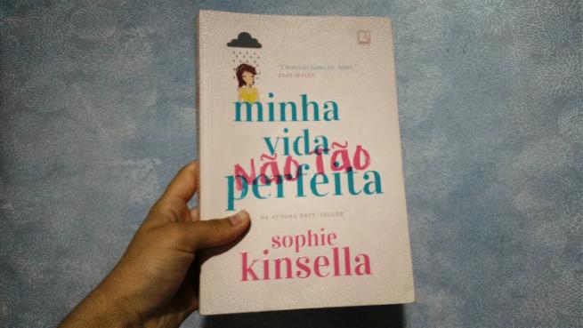 Minha Vida (Não Tão) Perfeita | Sophie Kinsella