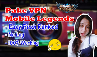 Cara Menggunakan VPN Mobile Legends dengan Mudah