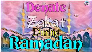Donate Zakat During Ramadan