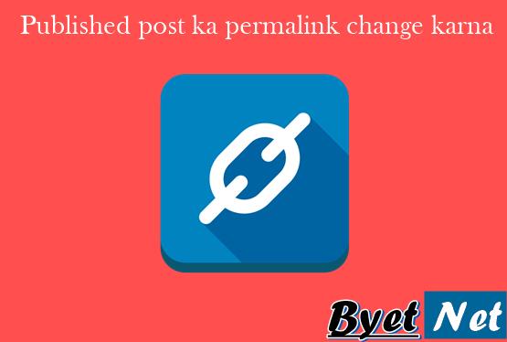 published-post-ka-permalink-change-kaise-kare