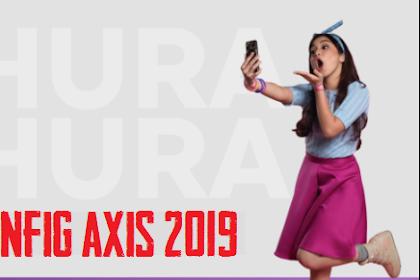 Config Axis Hura Hura Terbaru 2019, Sikat!