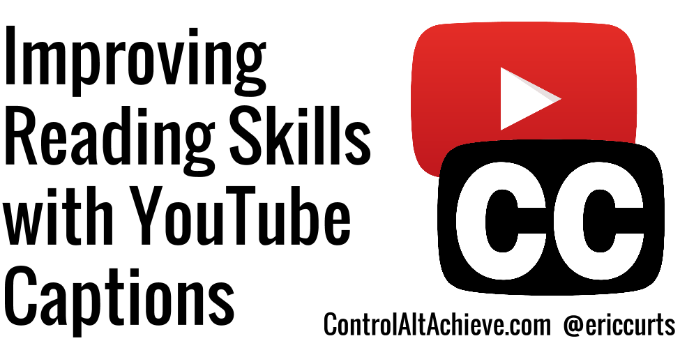 Thumbnail for Improving Reading Skills with YouTube Closed Captions
