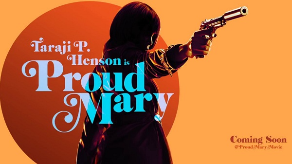 film action thriller terbaru 2018 proud mary