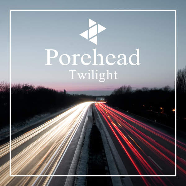 [Single] porehead – Twilight (2016.02.24/MP3/RAR)