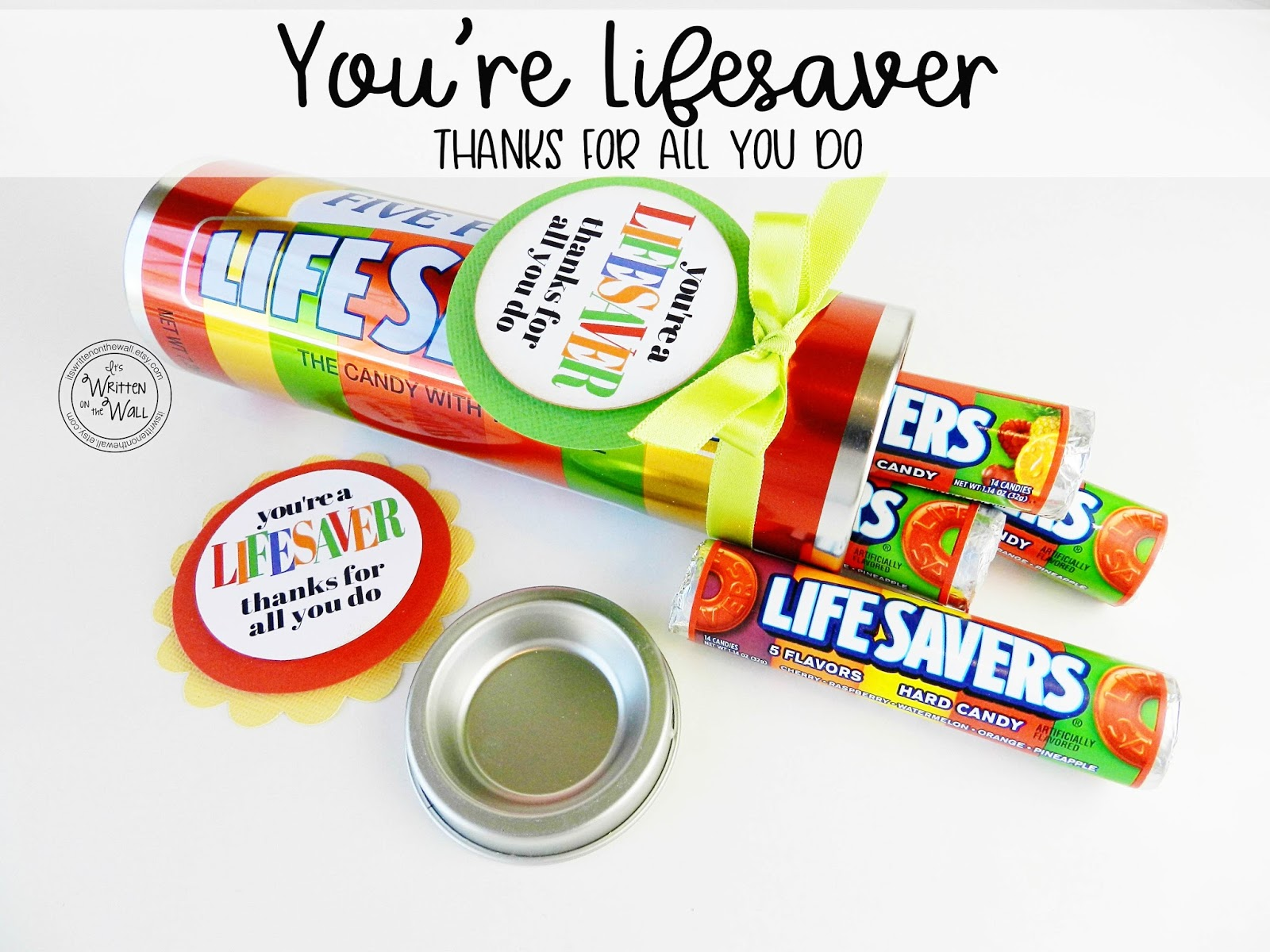 It's Written on the Wall: You're a LIFESAVER—Thanks For ...