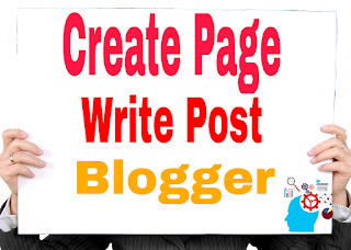 How to create and writte a post on blogger