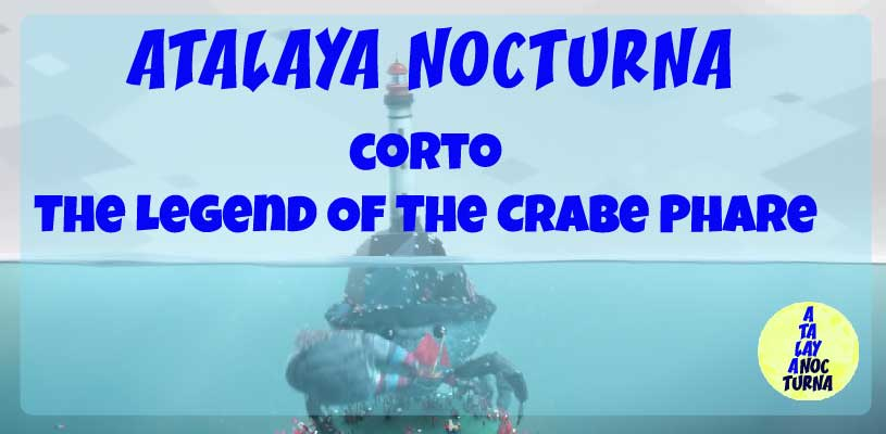 Corto The Legend Of The Crabe Phare