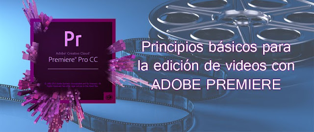 Principios básicos para aprender a editar videos en Adobe Premiere