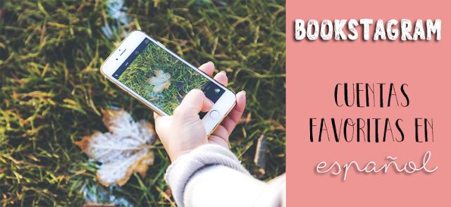 Bookstagram || Mis bookstagramers favoritos en español