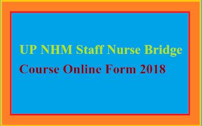 UP NHM Staff Nurse Bridge Course Online Form 2018