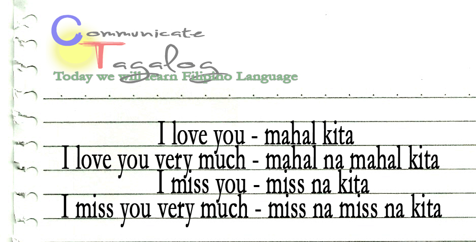 Communicate Tagalog Ct Lesson 4 How To Say I Love Or I Miss You