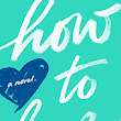 Lindsay's Review: How to Love by Katie Cotugno