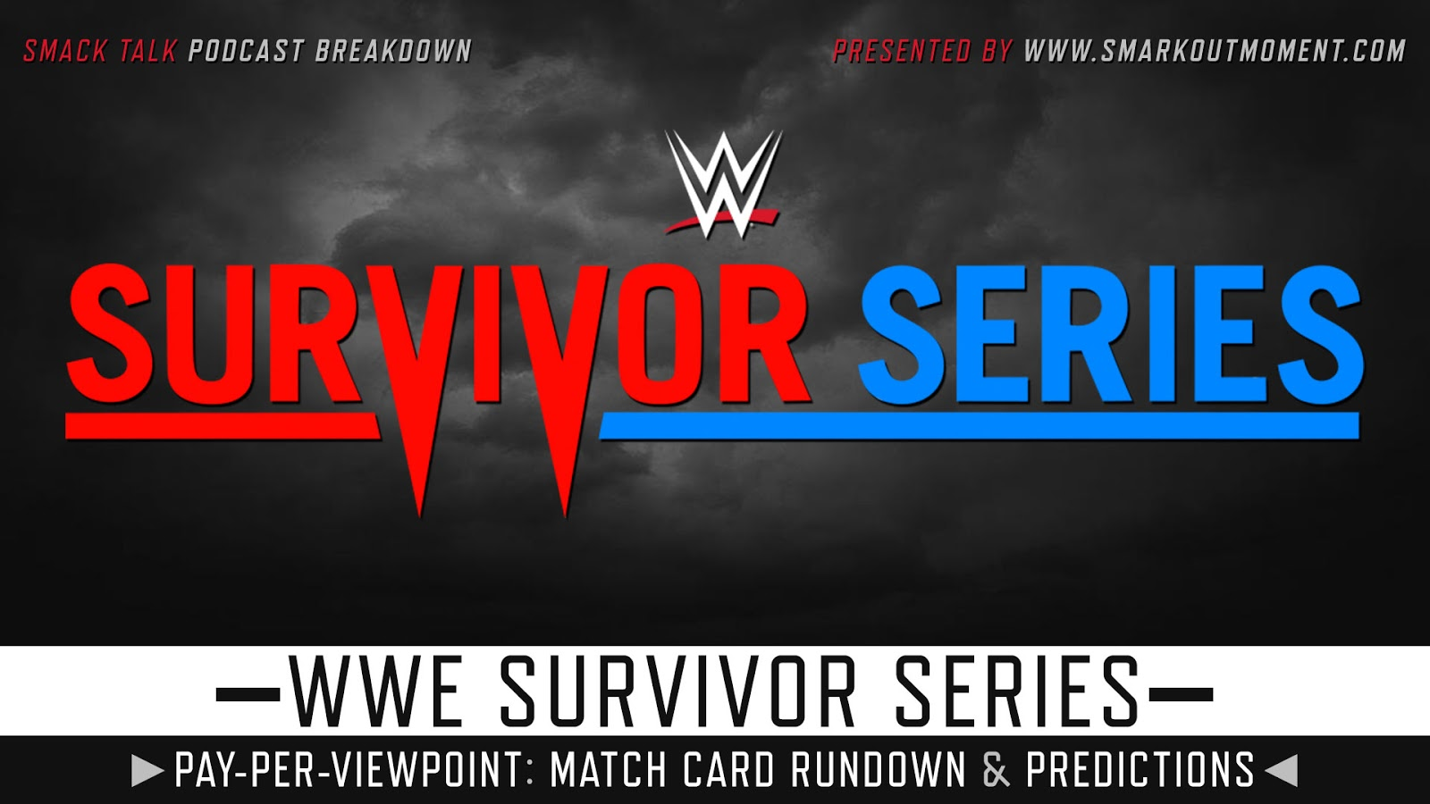 WWE Survivor Series 2018 spoilers podcast