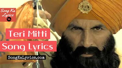 teri-mitti-lyrics-song-from-kesari-2019-akshay-kumar-parineeti-chopra