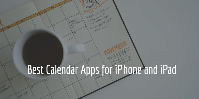 Best Calendar Apps for iPhone & iPad