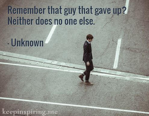quotes about life being hard but not giving up