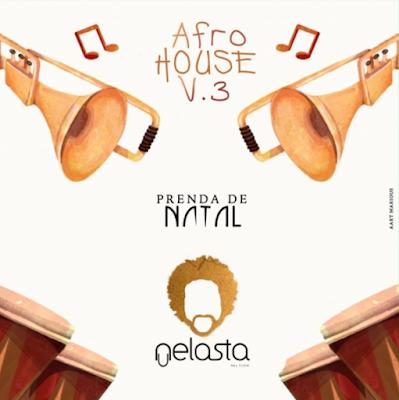 Afro House V.3 by DJ Nelasta