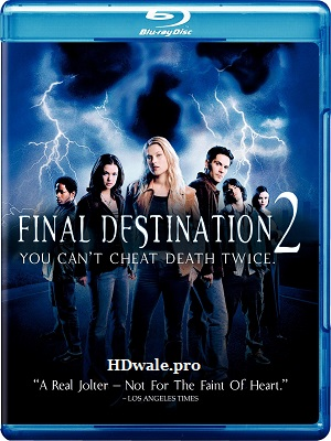 Final Destination 2 (2003) Movie 1080p & 720p BluRay