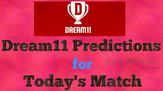 Dream11 Predictions for Today's Match