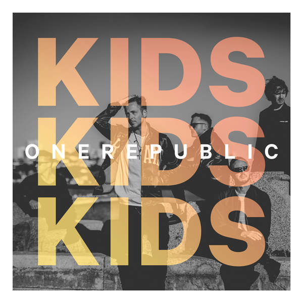 OneRepublic - Kids - Single Cover