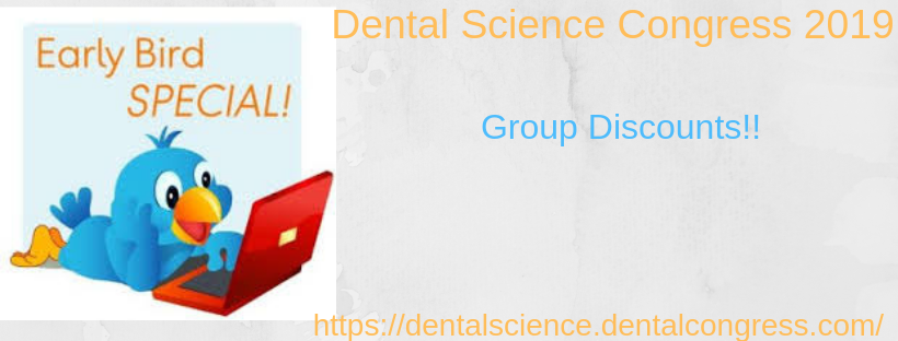 41stWorld Dental Science and Oral Health Congress: Early