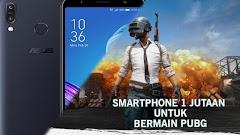 6 HP Android Untuk Bermain PUBG Harga 1 Jutaan Terbaru 2018