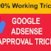 AdSense Approval Trick 2019; Get Approved Fast