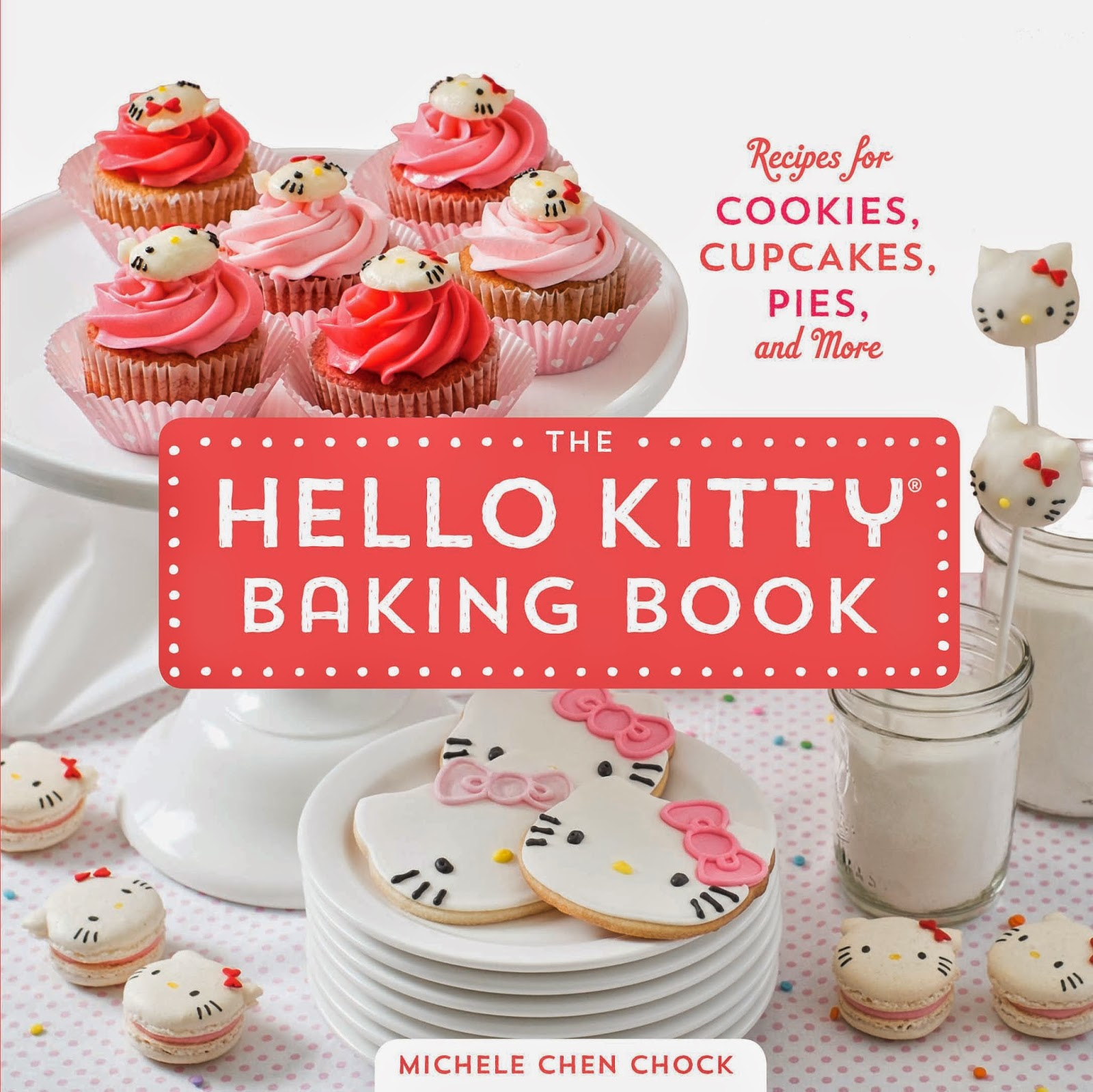 i heart baking!: the perfect baking book for hello kitty ...