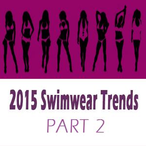 Swimwear Trends 2015