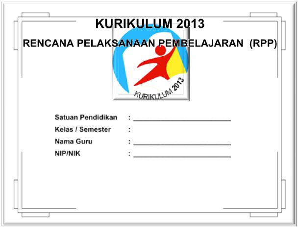 Contoh : RPP IPA Kelas VIII Kurikulum 2013 Semester 1 dan 2 - Galeri Guru