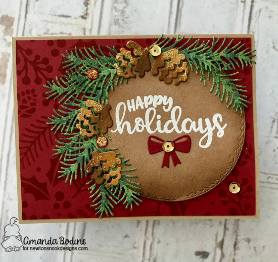 Stenciled Christmas Pinecone Card by Amanda Bodine | Holiday Foliage Stencil and Sentiments of the Season Stamp Set by Newton's Nook Designs #newtonsnook