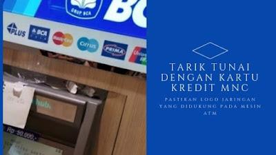 Langkah-langkah tarik tunai kartu kredit mnc
