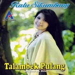 Ratu Sikumbang - Talambek Pulang (Full Album)