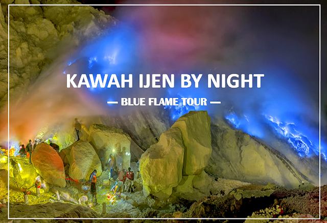 Kawah Ijen - By Night