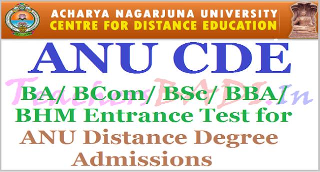 ANU CDE BA, BCom, BSc, BBA, BHM Entrance Test 2017