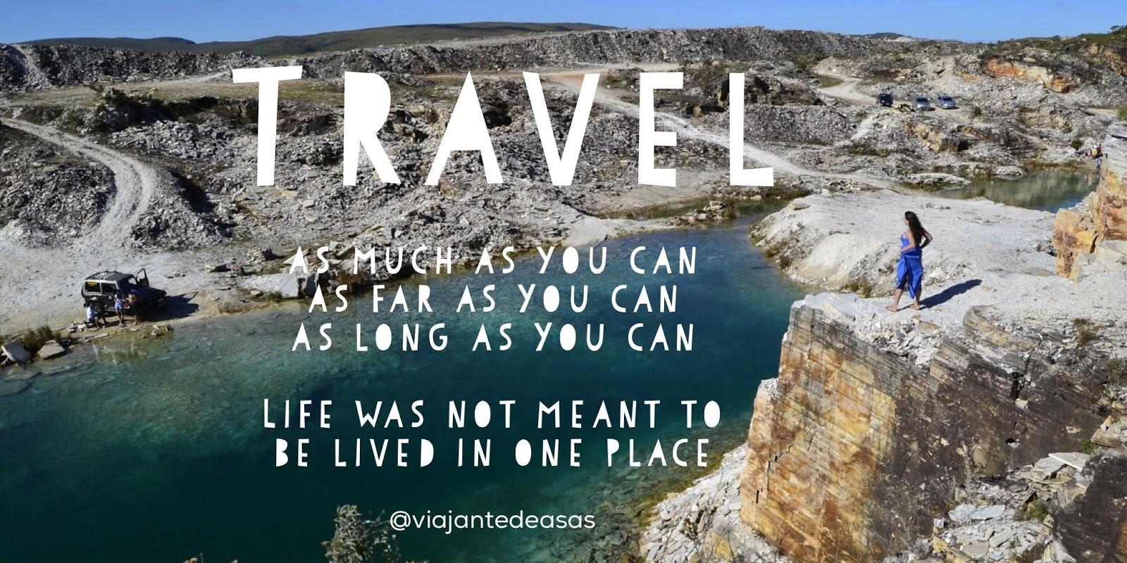 Viajante De Asas As 65 Frases De Viagem Mais Inspiradoras