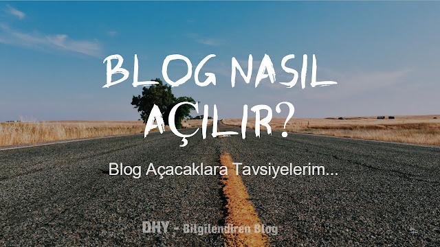 blog-en-kolay-nasıl-açılır