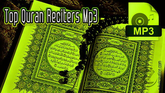Top Quran Reciters Mp3 Free Download