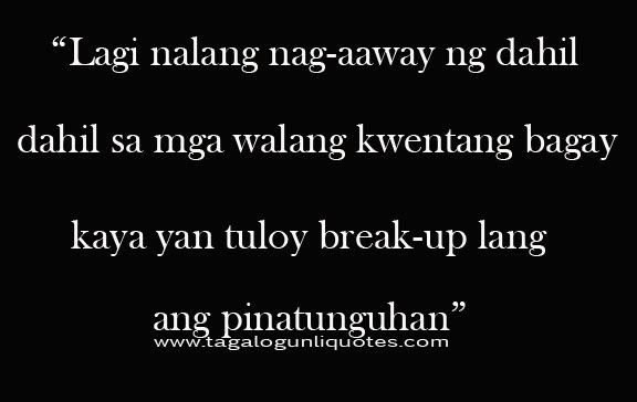 Love Quotes Tagalog: Break Up Love Quotes For Her Tagalog