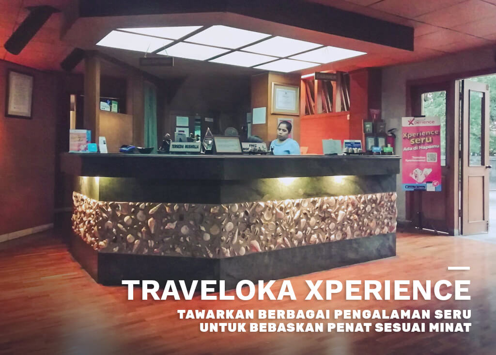 Traveloka Xperience Seru Untuk Bebaskan Penat Sesuai Minat Pengalaman di Bersih Sehat #XperienceSeru