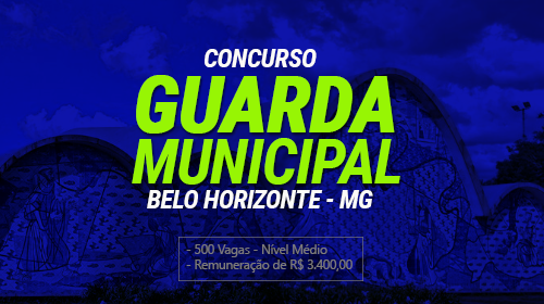Concurso da Guarda Civil Municipal de BH