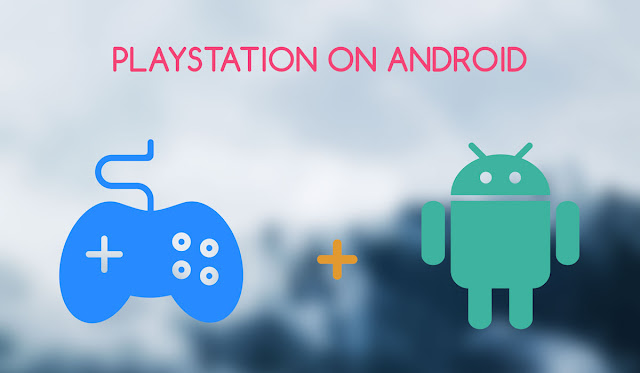 Playstation 1 (PSX) Games on Android