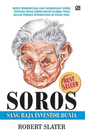 Soros - Sang Raja Investor Dunia PDF Penulis Robert Slater