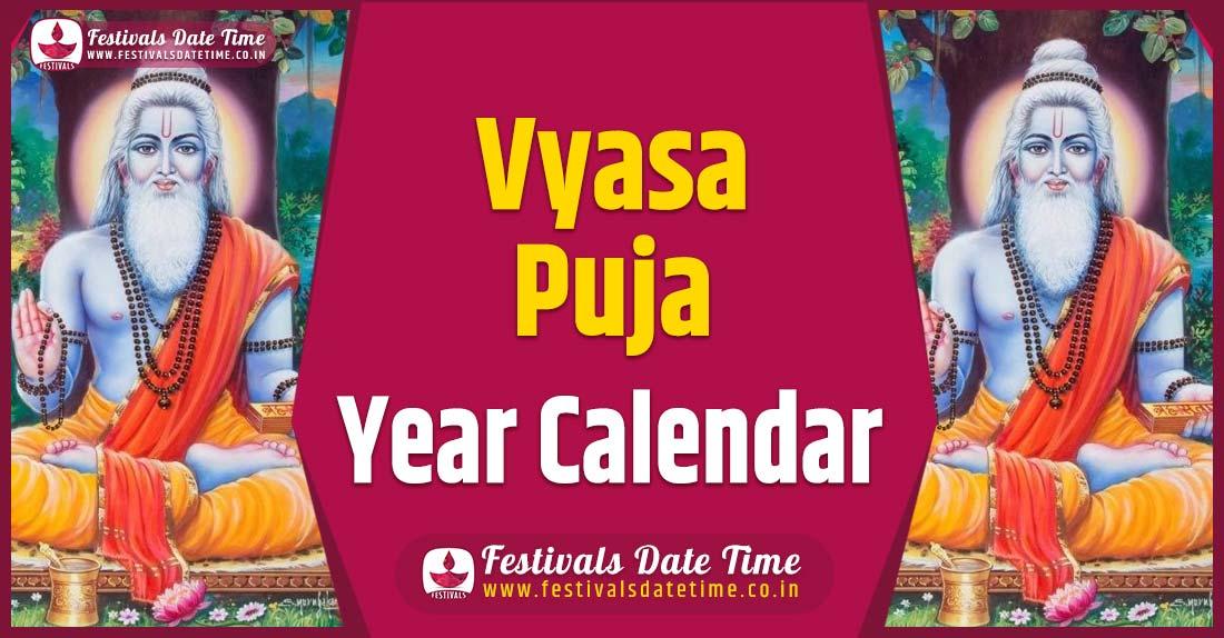 Vyasa Puja Year Calendar, Vyasa Puja Festival Schedule