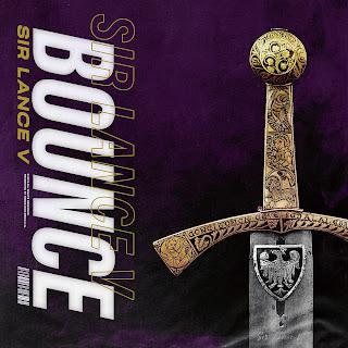 New Music: Sir Lance V - Bounce