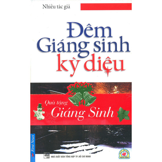 Sách nói online: Đêm Giáng Sinh Kỳ Diệu - Nhiều Tác Giả