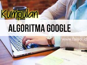 Kumpulan Algoritma Google Yang Wajib Kamu Ketahui